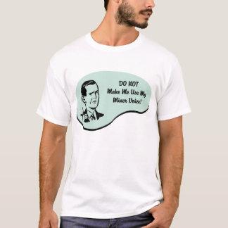 Miner Voice T-Shirt