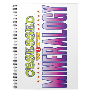 Mineralogy 2 Obsessed Spiral Note Books