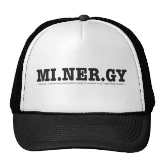 Minergy (minimal energy) trucker hat