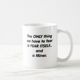 Minero del miedo taza de café