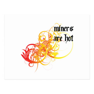 Miners Are Hot Postcard