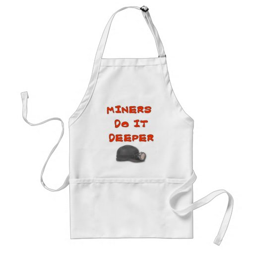 MINERS DO IT DEEPER APRONS