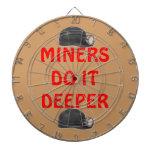 MINERS DO IT DEEPER DART BOARDS