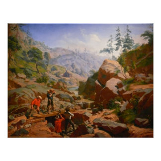 Miners in the Sierras - 1851/1852 Poster