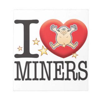 Miners Love Man Memo Note Pads
