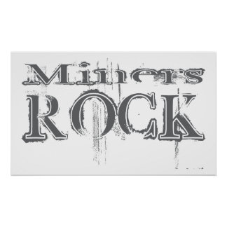 Miners Rock Poster