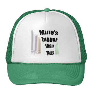 Mine's bigger than yours trucker hat