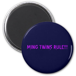 MING TWINS RULE!!! 2 INCH ROUND MAGNET