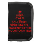 [Skull crossed bones] keep calm and schlemiel, schlimazel, hasenpfeffer incorporated!  Mini Folio Planners