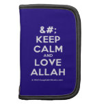 [No Crown] keep calm and love allah  Mini Folio Planners