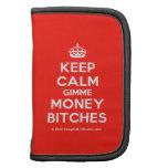 [Crown] keep calm gimme money bitches  Mini Folio Planners