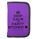 [Crown] keep calm and party bitches! [Love heart]  Mini Folio Planners