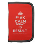 [Crown] f*#k calm today is result  Mini Folio Planners