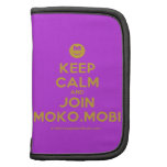 [Smile] keep calm and join moko.mobi  Mini Folio Planners