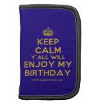 [Crown] keep calm y'all will enjoy my birthday  Mini Folio Planners