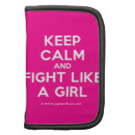 keep calm and fight like a girl  Mini Folio Planners