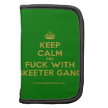 [Crown] keep calm and fuck with skeeter gang  Mini Folio Planners