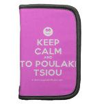 [Smile] keep calm and to poulaki tsiou  Mini Folio Planners