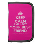 [Crown] keep calm and love your best friend  Mini Folio Planners