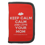 [Two hearts] keep calm calm and love your mom  Mini Folio Planners