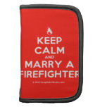[Campfire] keep calm and marry a firefighter  Mini Folio Planners