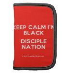 keep calm i'm black disciple nation  Mini Folio Planners
