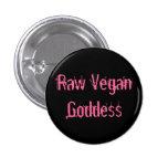 Mini Pin de la diosa cruda del vegano