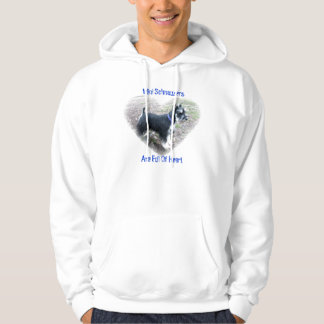Mini Schnauzers Are Full Of Heart Hoodie