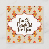 Mini Thankful for You Square Note Autumn Leaves Square Business Card
