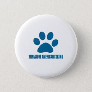 MINIATURE AMERICAN ESKIMO DOG DESIGNS BUTTON