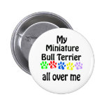 Miniature Bull Terrier Walks Design Pin