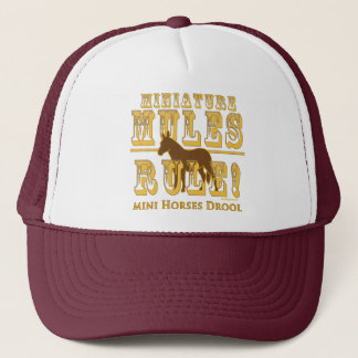 Miniature Mules Rule Mini Horses Drool Trucker Hat