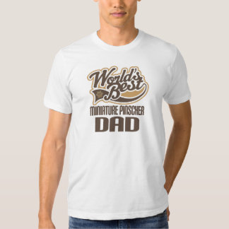 Miniature Pinscher Dad (Worlds Best) T-shirt