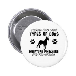 Miniature pinscher dog Designs Button