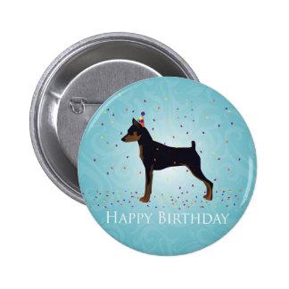 Miniature Pinscher Happy Birthday Design Button