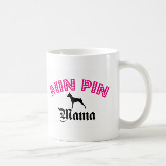 Miniature Pinscher Mama Coffee Mug
