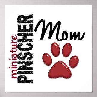 Miniature Pinscher Mom 2 Poster