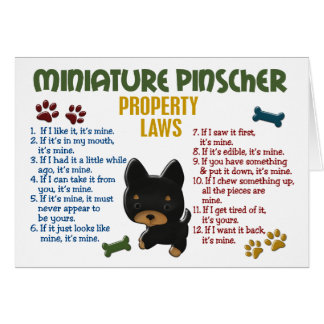 Miniature Pinscher Property Laws 4 Greeting Card