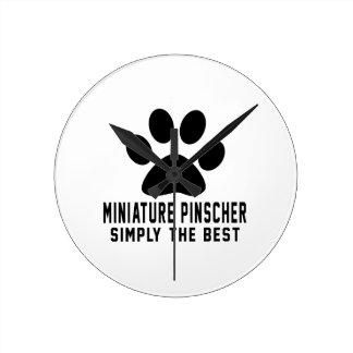 Miniature Pinscher Simply the best Wall Clock