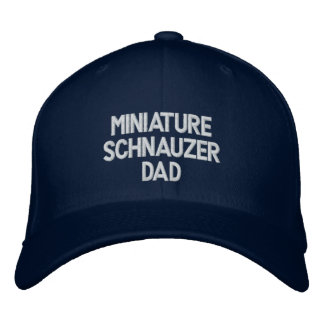 Miniature Schnauzer DAD Embroidered Baseball Cap