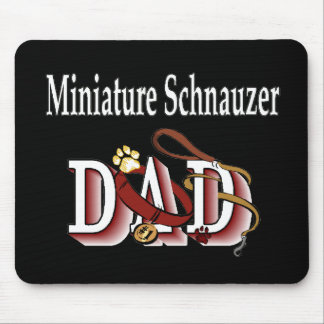 Miniature Schnauzer Dad Gifts Mouse Pad