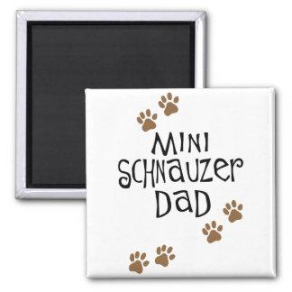 Miniature Schnauzer Dad Fridge Magnet