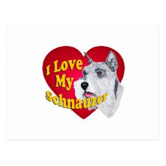Miniature Schnauzer - I Love My Schnauzer Postcard