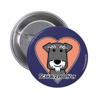 Miniature Schnauzer Lover Pinback Buttons