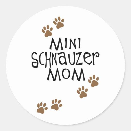 Miniature Schnauzer Mom Classic Round Sticker