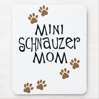 Miniature Schnauzer Mom Mouse Pad
