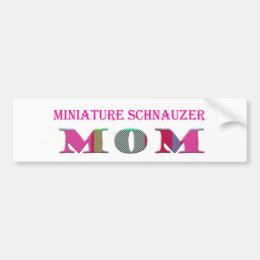 MiniatureSchnauzerMom Bumper Sticker