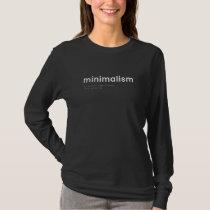 Minimalism Minimalism T-Shirt