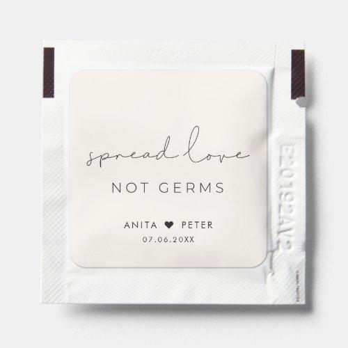 Minimalist handwritten Spread love not germs Hand Sanitizer Packet