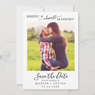 Minimalist Merry & Almost Married Save the Date Holiday Card